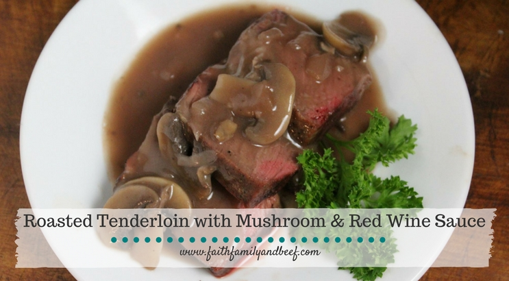 Roasted Tenderloin with Mushroom and Red Wine Sauce