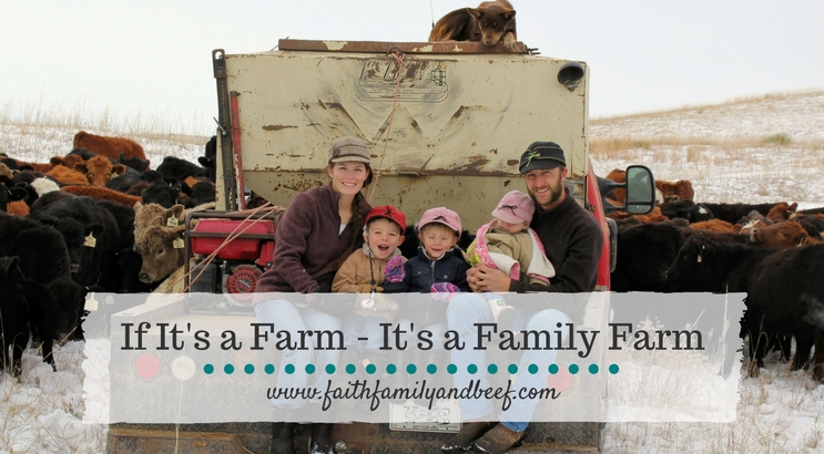 If It's A Farm – It's A Family Farm