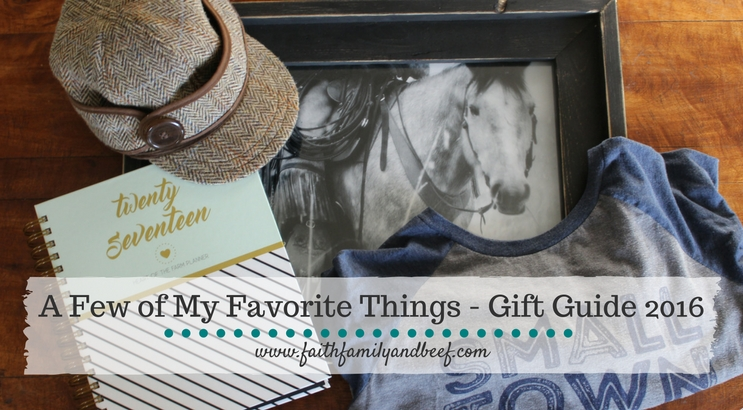 A Few of My Favorite Things – Gift Guide 2016