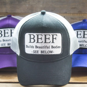 Beef Builds Beautiful Bodies Patch Trucker Hats