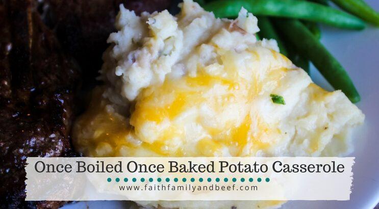 Once Boiled Once Baked Potato Casserole