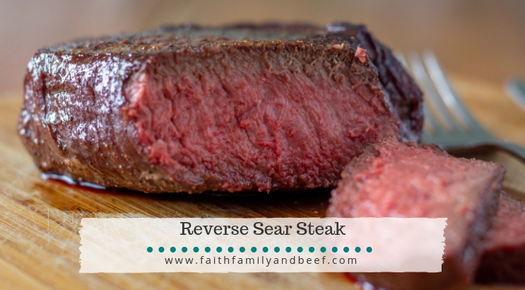 Reverse Sear Steak - cook the perfect steak every time.